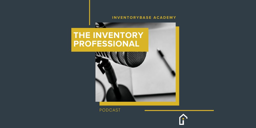 'The Inventory Professional' podcast from InventoryBase Academy is now live!