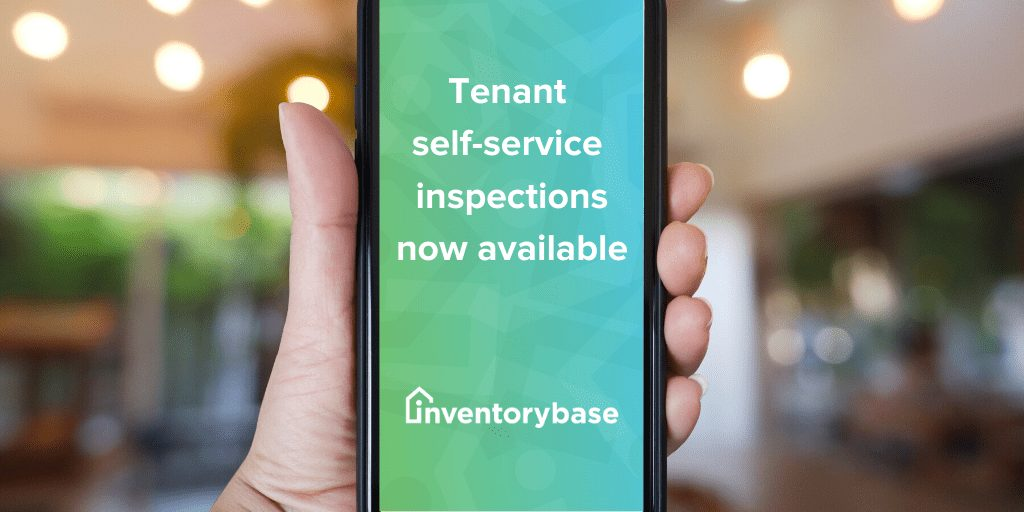 Announcing tenant self-service reports to enable remote inspections